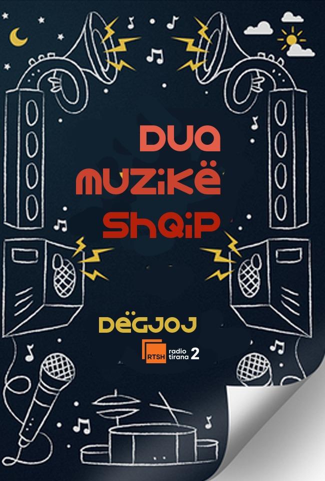 Dua muzikë shqip, dëgjoj Radio Tirana 2