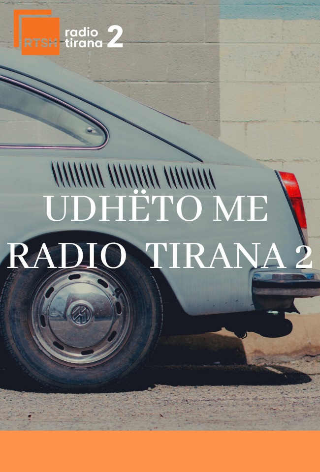 UDHËTO ME RADIO TIRANA 2